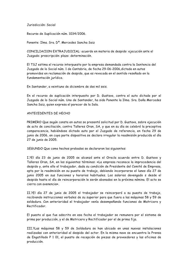 Jurisdicción: Social  Recurso de Suplicación núm. 1034/2006.  Ponente: Ilma. Sra. Dª. Mercedes Sancha Saiz  CONCILIACION E...