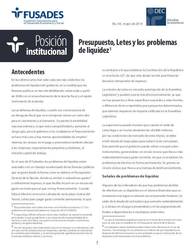 Posición institucional No. 44, mayo de 2014 1 Antecedentes1 En los últimos años han sido cada vez más evidentes los proble...