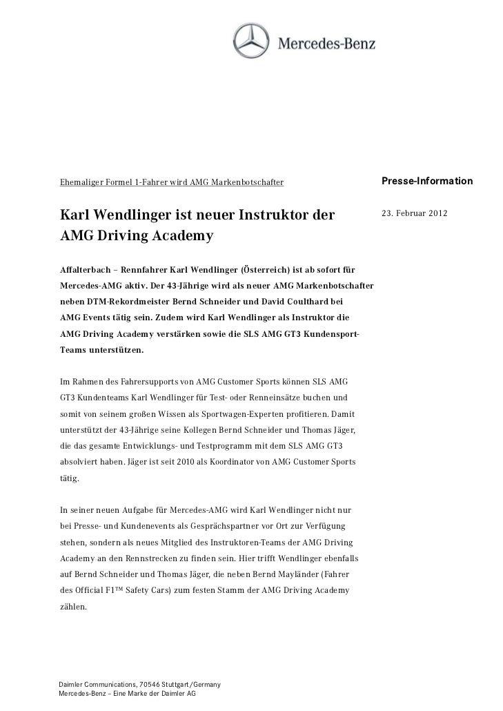 Ehemaliger Formel 1-Fahrer wird AMG Markenbotschafter                           Presse-InformationKarl Wendlinger ist neue...