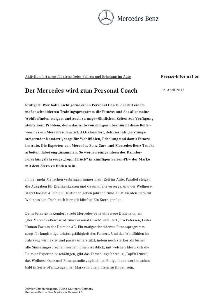 AktivKomfort sorgt für stressfreies Fahren und Erholung im Auto                Presse-InformationDer Mercedes wird zum Per...
