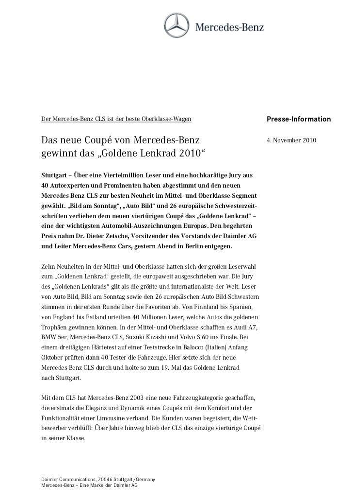 Der Mercedes-Benz CLS ist der beste Oberklasse-Wagen                               Presse-InformationDas neue Coupé von Me...