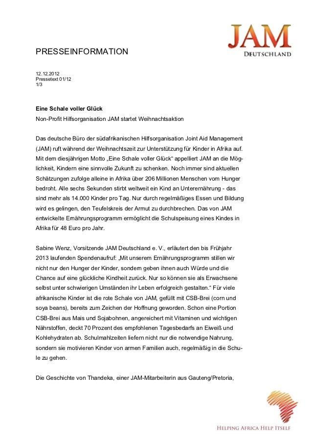 PRESSEINFORMATION12.12.2012Pressetext 01/121/3Eine Schale voller GlückNon-Profit Hilfsorganisation JAM startet Weihnachtsa...
