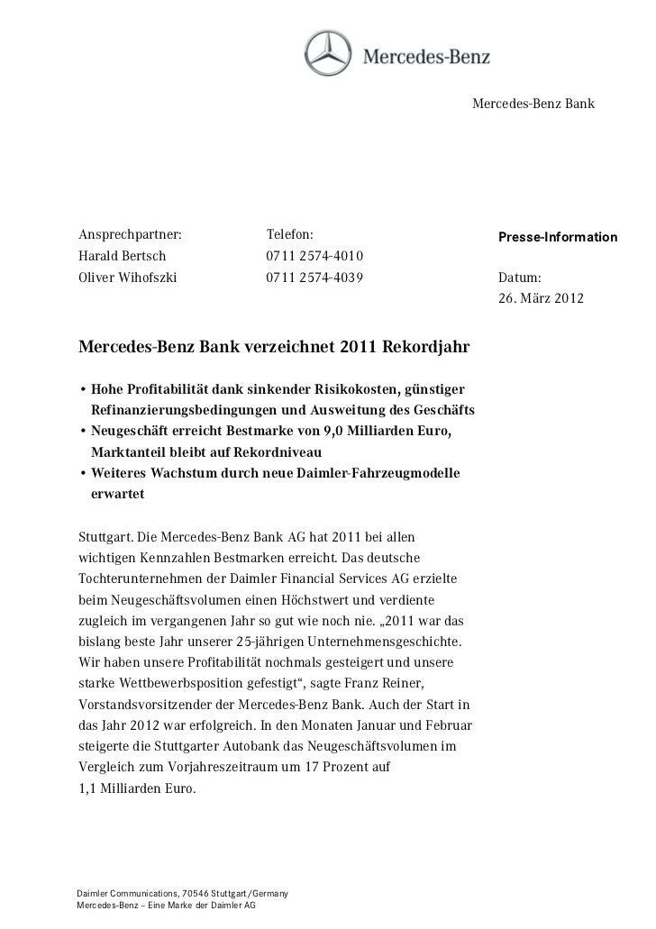 Mercedes-Benz BankAnsprechpartner:                          Telefon:                 Presse-InformationHarald Bertsch     ...