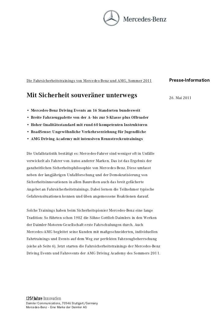 Die Fahrsicherheitstrainings von Mercedes-Benz und AMG, Sommer 2011                Presse-InformationMit Sicherheit souver...
