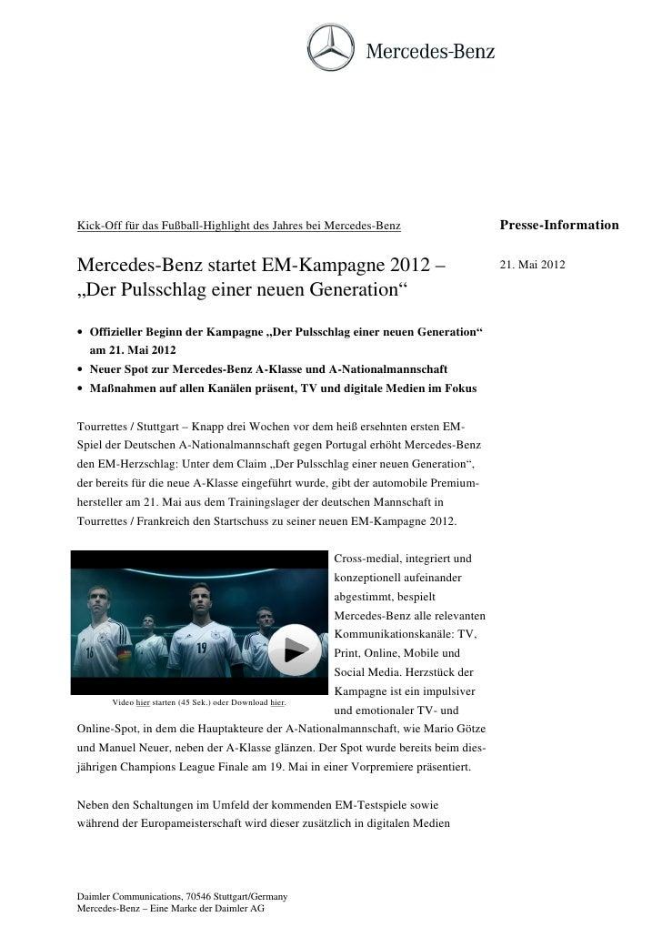 Kick-Off für das Fußball-Highlight des Jahres bei Mercedes-Benz                           Presse-InformationMercedes-Benz ...