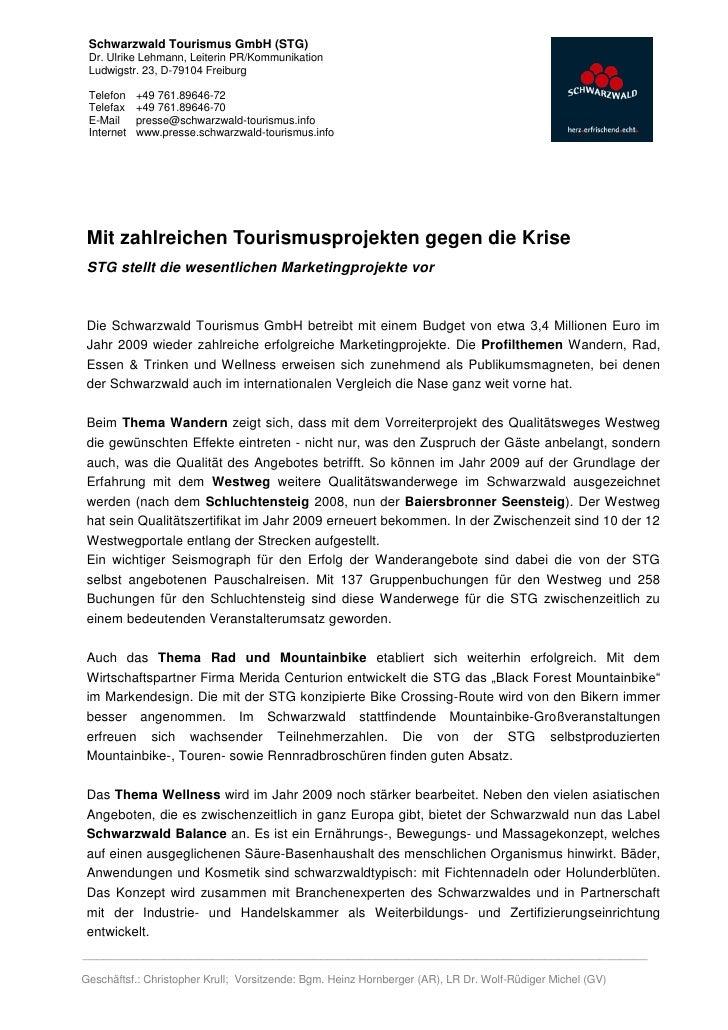 Schwarzwald Tourismus GmbH (STG) Dr. Ulrike Lehmann, Leiterin PR/Kommunikation Ludwigstr. 23, D-79104 Freiburg Telefon    ...