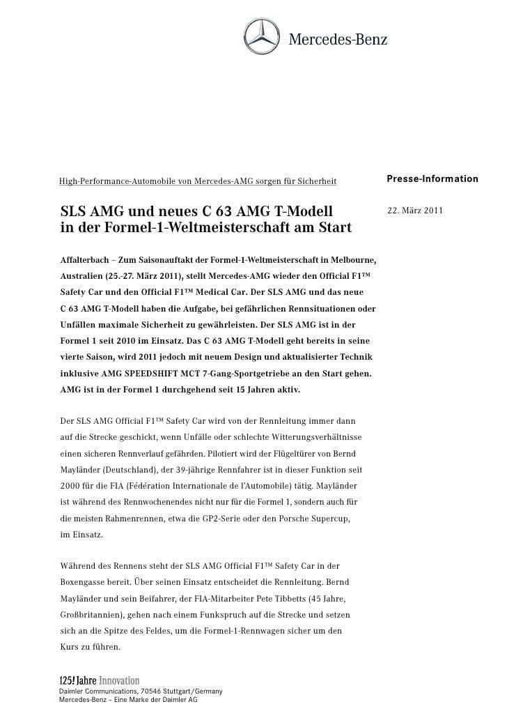 High-Performance-Automobile von Mercedes-AMG sorgen für Sicherheit               Presse-InformationSLS AMG und neues C 63 ...