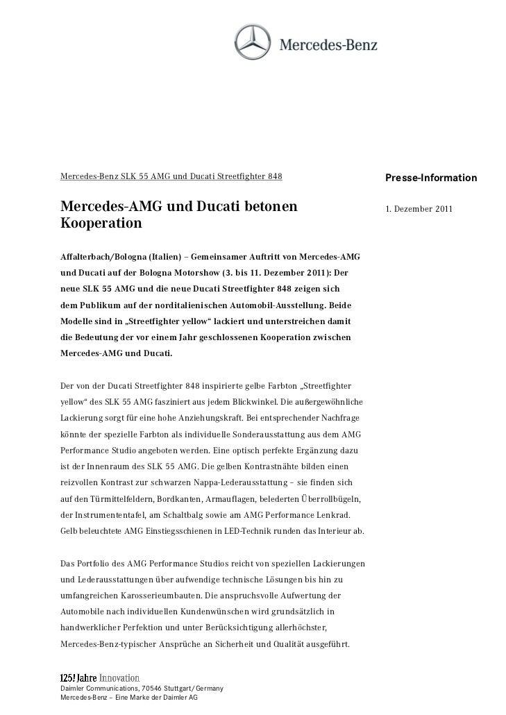Mercedes-Benz SLK 55 AMG und Ducati Streetfighter 848                            Presse-InformationMercedes-AMG und Ducati...