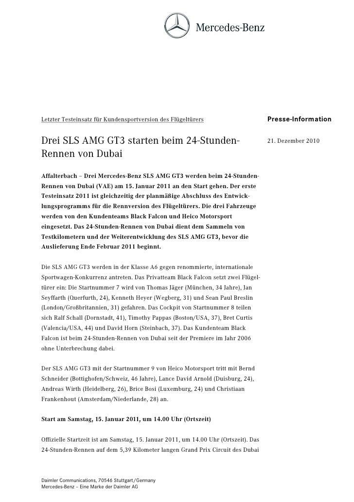 Letzter Testeinsatz für Kundensportversion des Flügeltürers                          Presse-InformationDrei SLS AMG GT3 st...