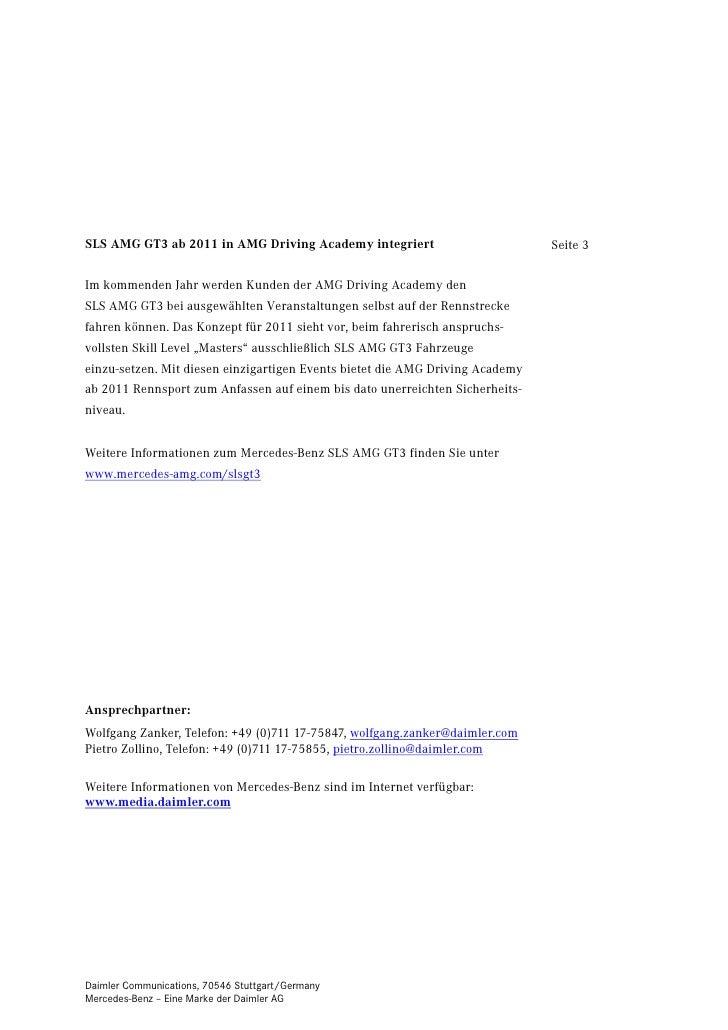 SLS AMG GT3 ab 2011 in AMG Driving Academy integriert                          Seite 3Im kommenden Jahr werden Kunden der ...