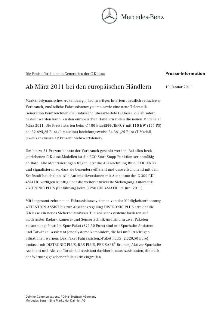 Die Preise für die neue Generation der C-Klasse                                  Presse-InformationAb März 2011 bei den eu...