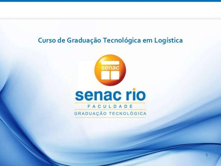CURSO – SEMESTRE/ANO :  Unidade curricular Curso de Graduação Tecnológica em Logística