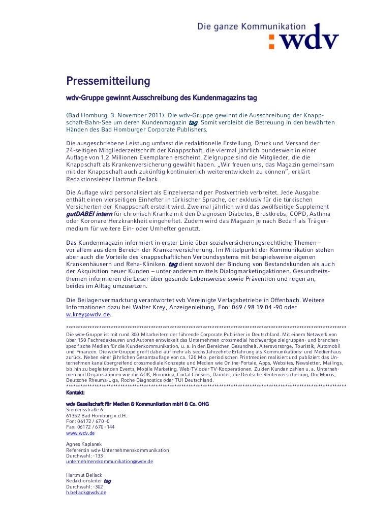 Pressemitteilungwdv-Gruppe gewinnt Ausschreibung des Kundenmagazins tag(Bad Homburg, 3. November 2011). Die wdv-Gruppe gew...