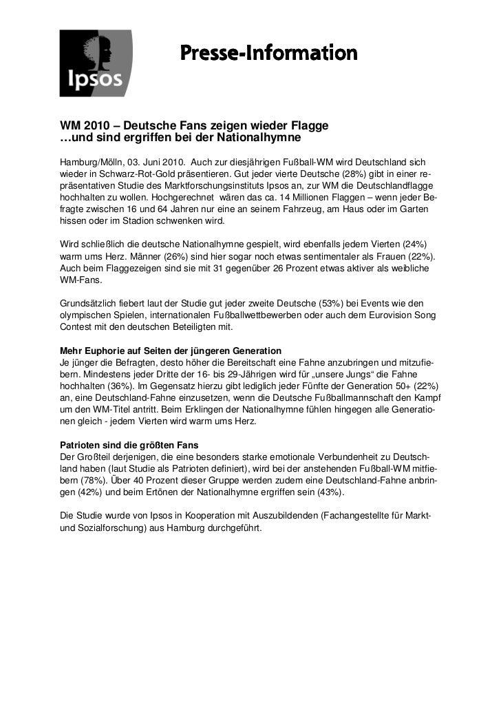 Presse-                             Presse-InformationWM 2010 – Deutsche Fans zeigen wieder Flagge…und sind ergriffen bei ...