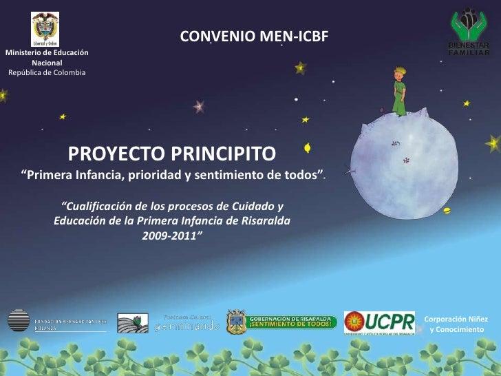CONVENIO MEN-ICBF Ministerio de Educación        Nacional República de Colombia                      PROYECTO PRINCIPITO  ...