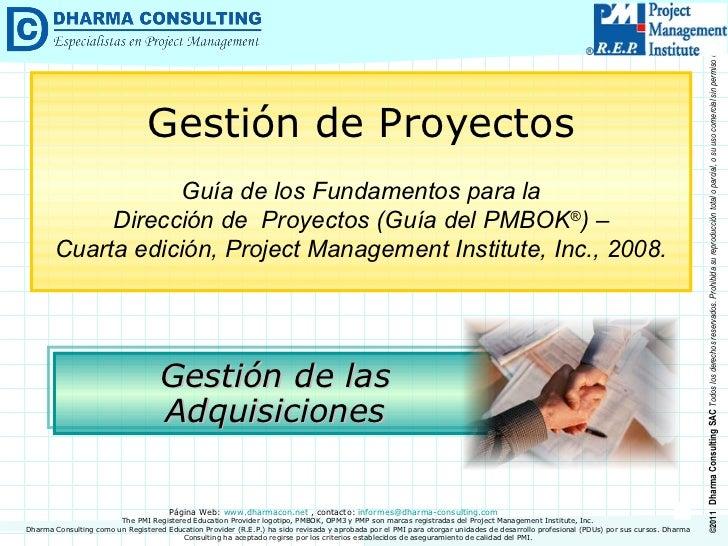 Gestión de las Adquisiciones Gestión de Proyectos Guía de los Fundamentos para la Dirección de  Proyectos (Guía del PMBOK ...