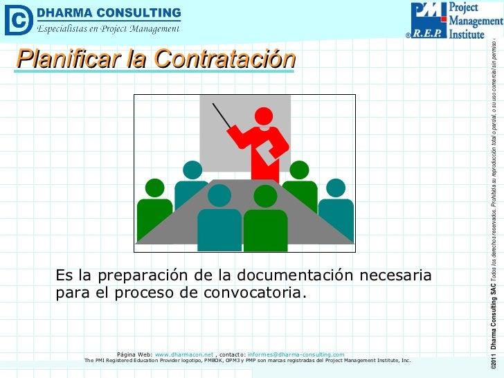 Es la preparación de la documentación necesaria para el proceso de convocatoria. Planificar la Contratación