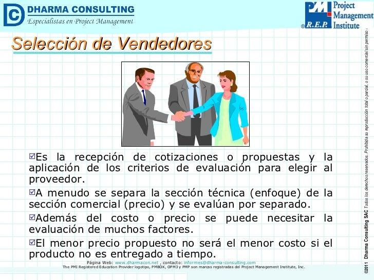 <ul><li>Es la recepción de cotizaciones o propuestas y la aplicación de los criterios de evaluación para elegir al proveed...