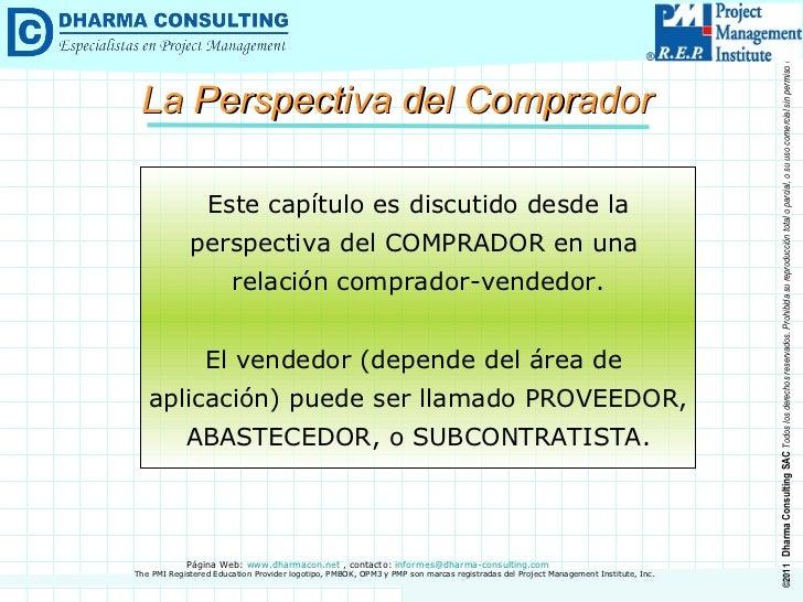 La Perspectiva del Comprador Este capítulo es discutido desde la perspectiva del COMPRADOR en una  relación comprador-vend...