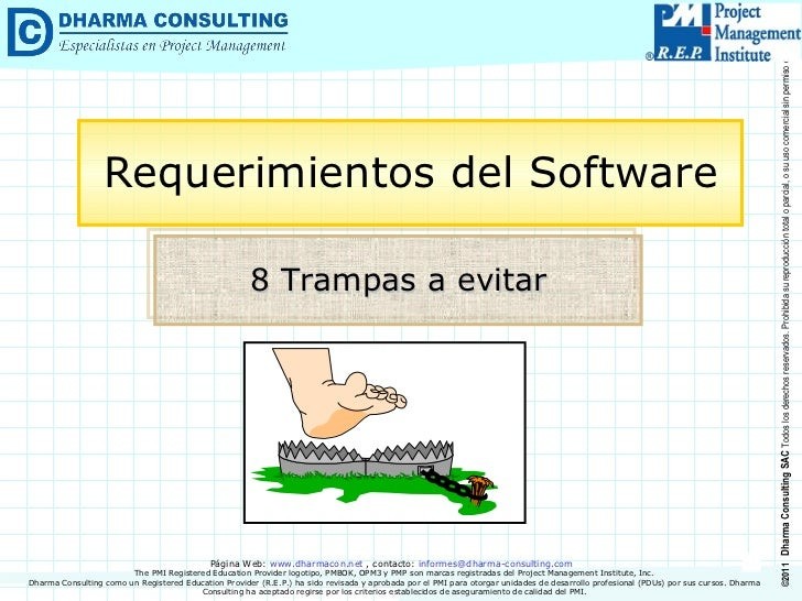 8 Trampas a evitar Requerimientos del Software Dharma Consulting como un Registered Education Provider (R.E.P.) ha sido re...