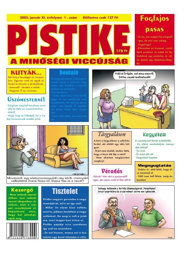 2005. január XI. évfolyam 1 . szám                     Elõfizetve csak 127 Ft!                                            ...