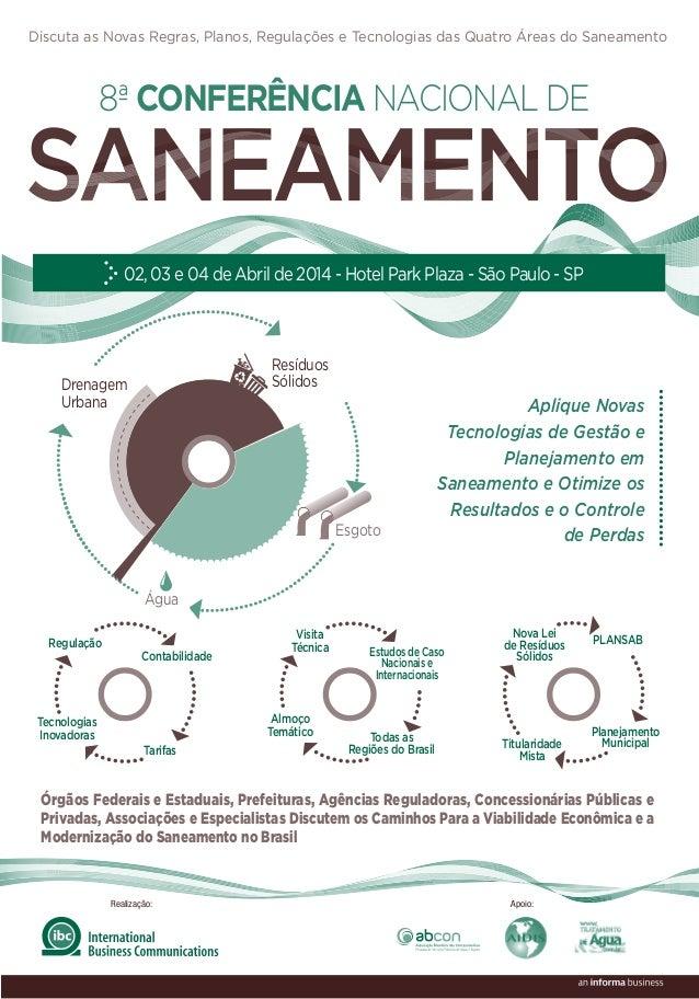 Discuta as Novas Regras, Planos, Regulações e Tecnologias das Quatro Áreas do Saneamento  8ª CONFERÊNCIA NACIONAL DE  02, ...