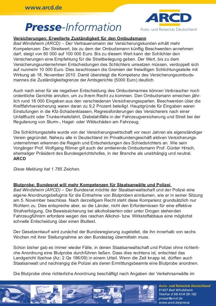 www.arcd.de      Presse-InformationVersicherungen: Erweiterte Zuständigkeit für den OmbudsmannBad Windsheim (ARCD) – Der V...