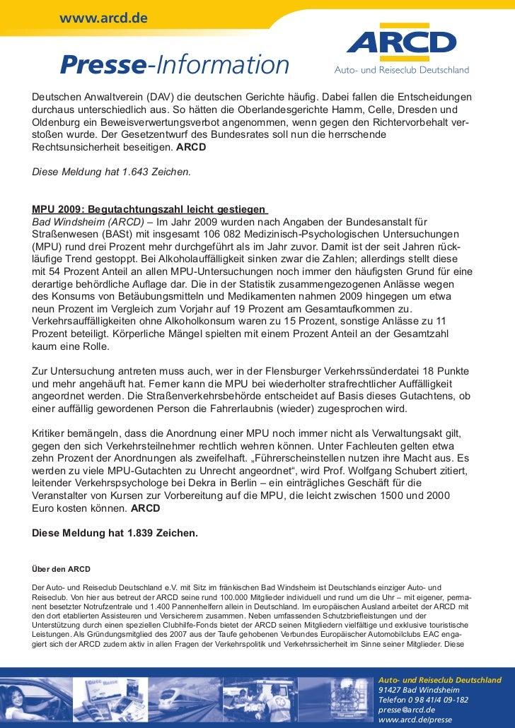 www.arcd.de        Presse-InformationDeutschen Anwaltverein (DAV) die deutschen Gerichte häufig. Dabei fallen die Entschei...