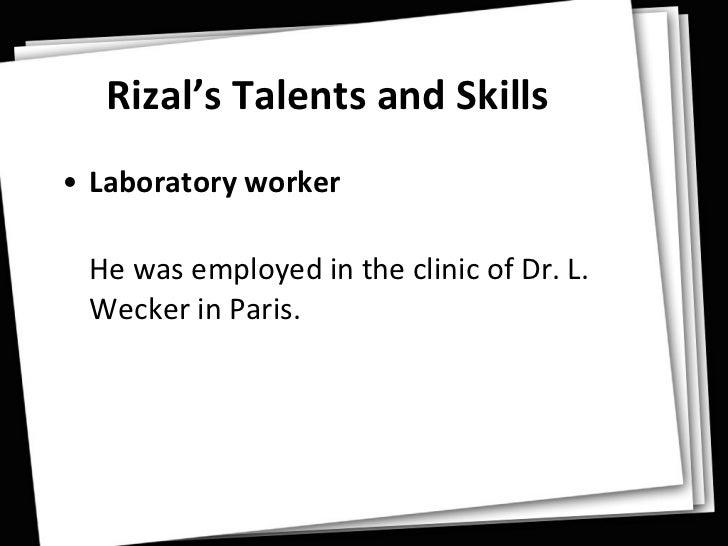 Rizal's Skills