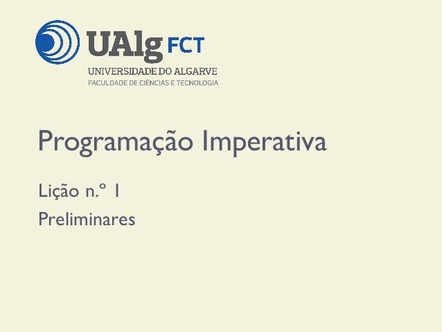 Programação Imperativa Lição n.º 1 Preliminares