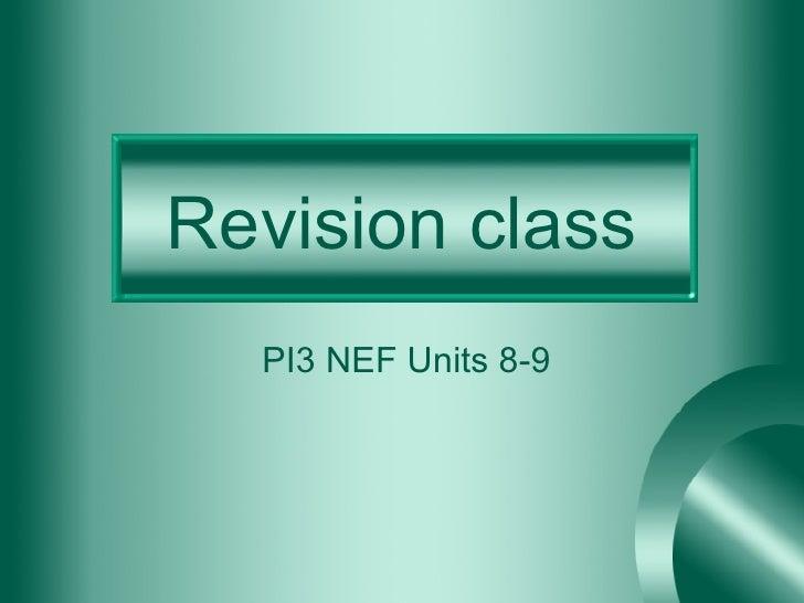 Revision class PI3 NEF Units 8-9