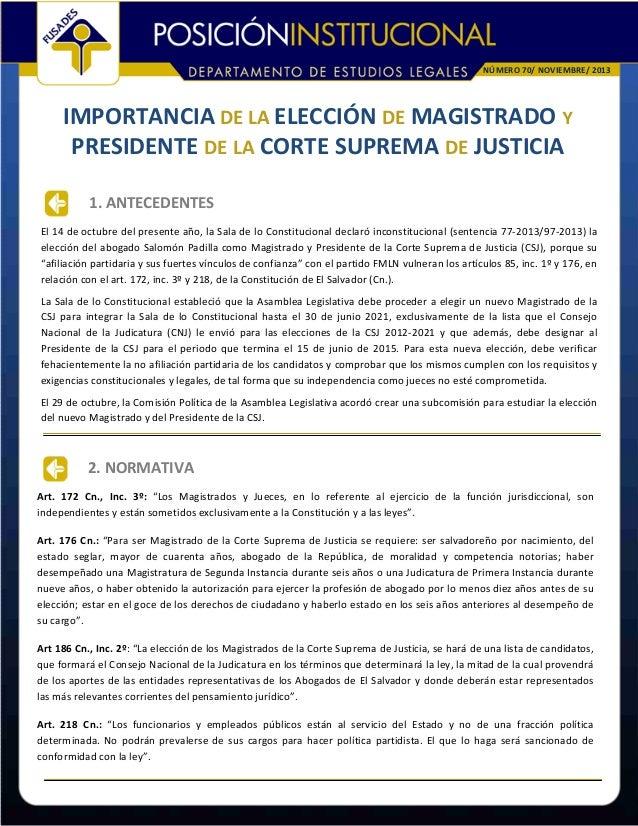 NÚMERO70/NOVIEMBRE/2013  IMPORTANCIADELAELECCIÓNDE MAGISTRADOY PRESIDENTEDE LA CORTESUPREMADE JUSTICIA 1.ANTE...