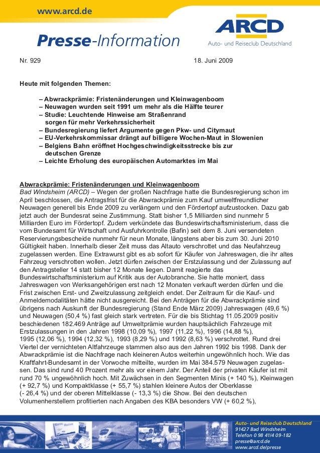 www.arcd.de Presse-Information Auto- und Reiseclub Deutschland 91427 Bad Windsheim Telefon 0 98 41/4 09-182 presse@arcd.de...