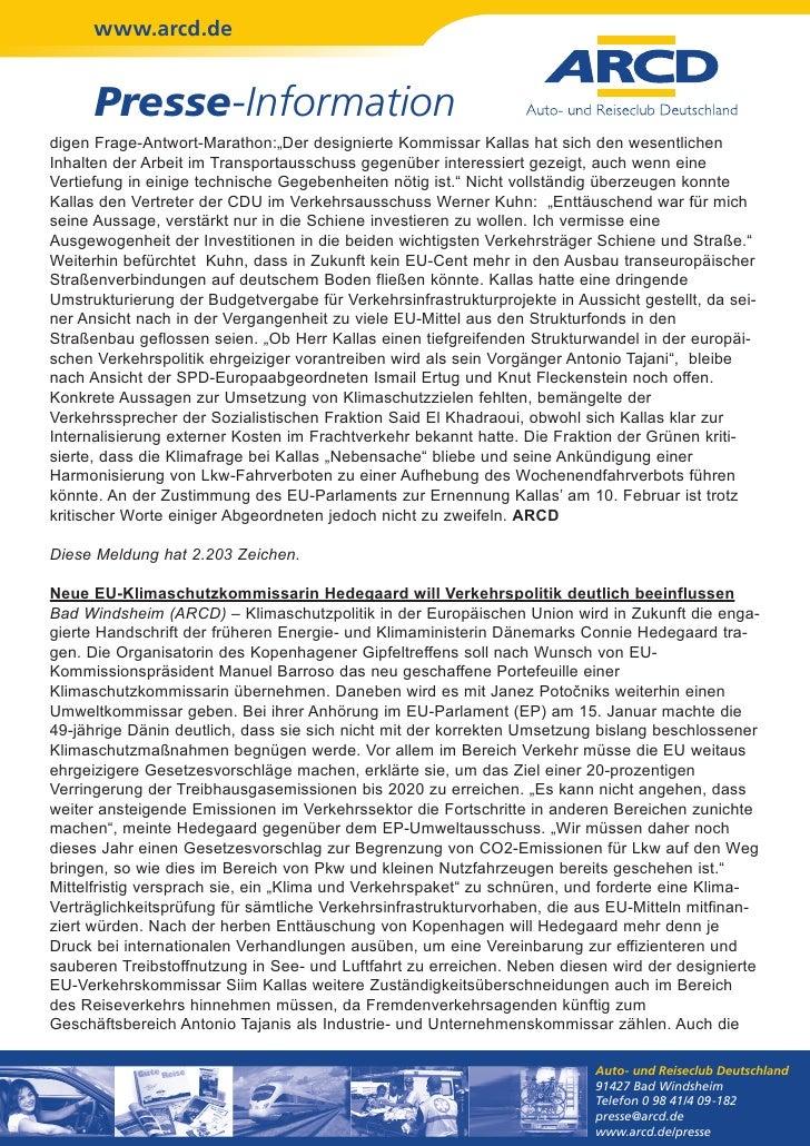 """www.arcd.de      Presse-Informationdigen Frage-Antwort-Marathon:""""Der designierte Kommissar Kallas hat sich den wesentliche..."""