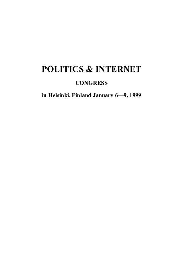 POLITICS & INTERNET CONGRESS in Helsinki, Finland January 6—9, 1999