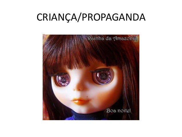 CRIANÇA/PROPAGANDA