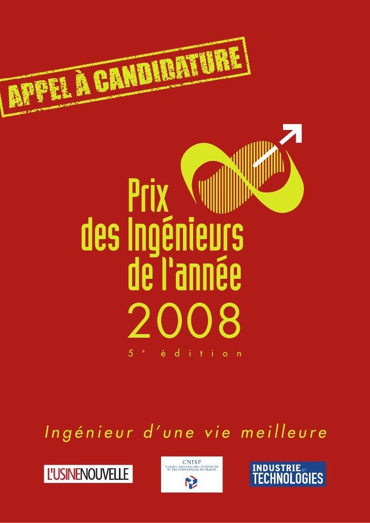 2008         5   e                 é d i t i o n     Ingénieur d'une vie meilleure