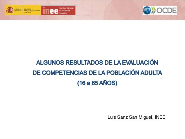 Luis Sanz San Miguel, INEE