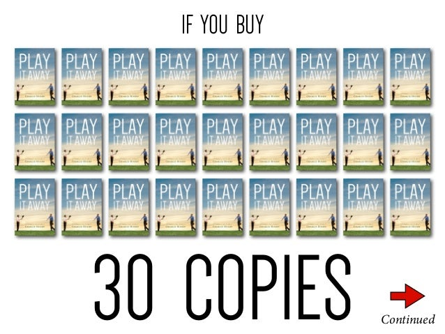 IF YOU BUY  30 COPIES  Continued