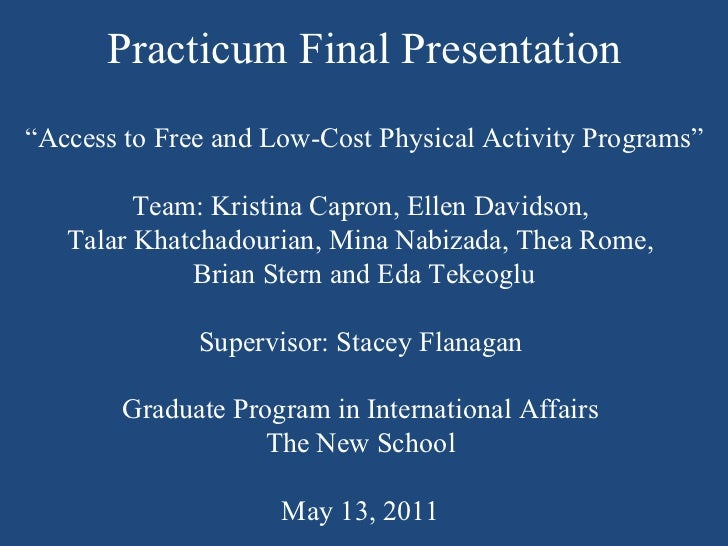 """Practicum Final Presentation  """" Access to Free and Low-Cost Physical Activity Programs"""" Team: Kristina Capron, Ellen David..."""