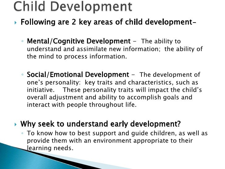 an introduction to the cognitive development of a child For example, a psychologist assessing intellectual development in a child might  consider piaget's theory of cognitive development, which.
