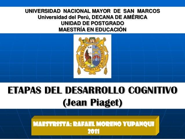 UNIVERSIDAD NACIONAL MAYOR DE SAN MARCOS       Universidad del Perú, DECANA DE AMÉRICA                UNIDAD DE POSTGRADO ...
