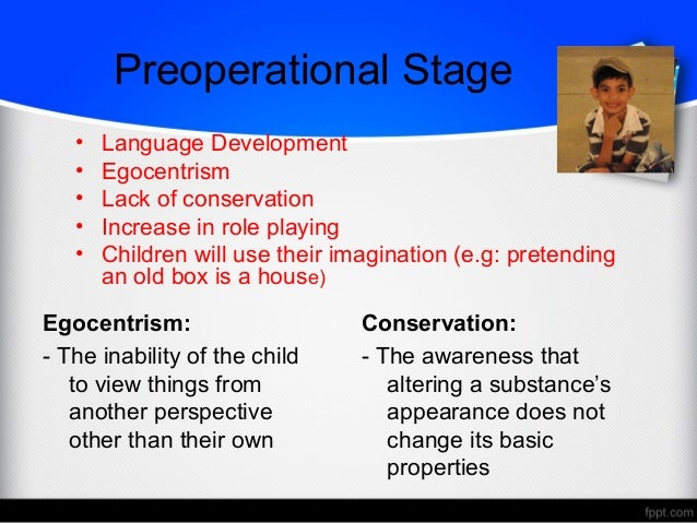 preoperational stage observation essay Child observation/interview preoperational stage background the child that i chose to observe is a six year old boy who i will refer to as scott, he is my sister's oldest son.