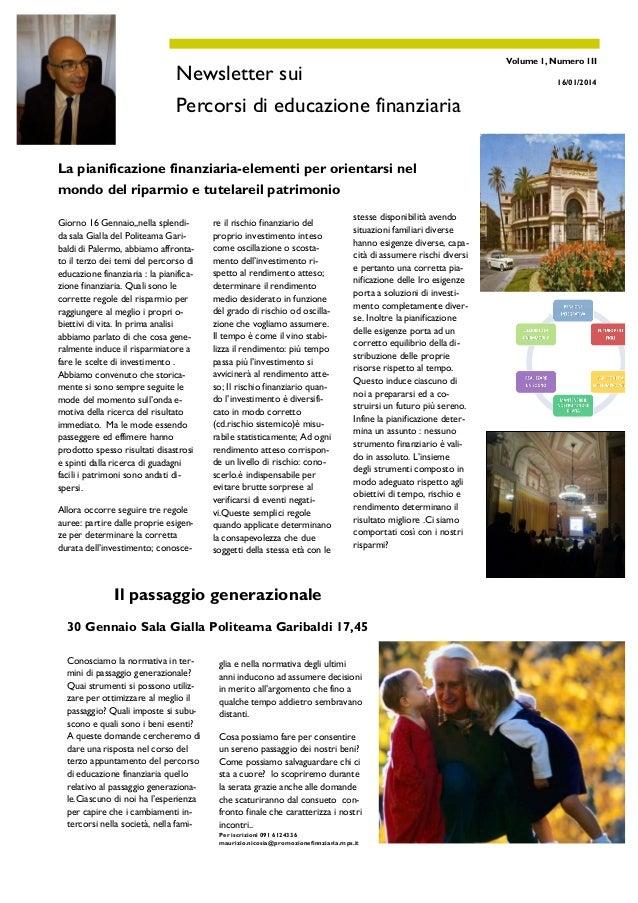 MAURIZIO NICOSIA– PFB  Newsletter sui Percorsi di educazione finanziaria La pianificazione finanziaria-elementi per orient...