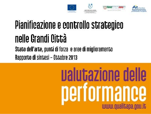 Progetto Valutazione delle performance Fase di progetto A - Pianificazione e controllo strategico: stato dell'arte, punti ...