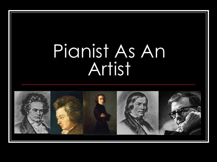 Pianist As An Artist
