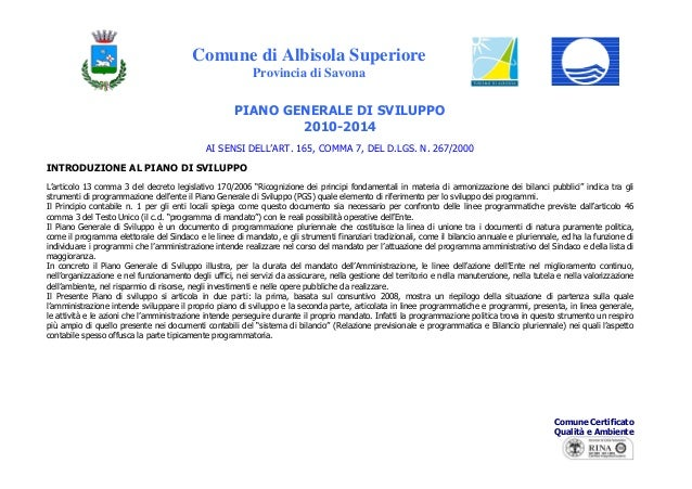 Comune di Albisola Superiore Provincia di Savona Comune Certificato Qualità e Ambiente PIANO GENERALE DI SVILUPPO 2010-201...