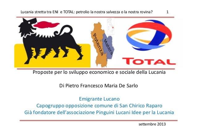 settembre2013 ProposteperlosviluppoeconomicoesocialedellaLucania DiPietroFrancescoMariaDeSarlo EmigranteL...