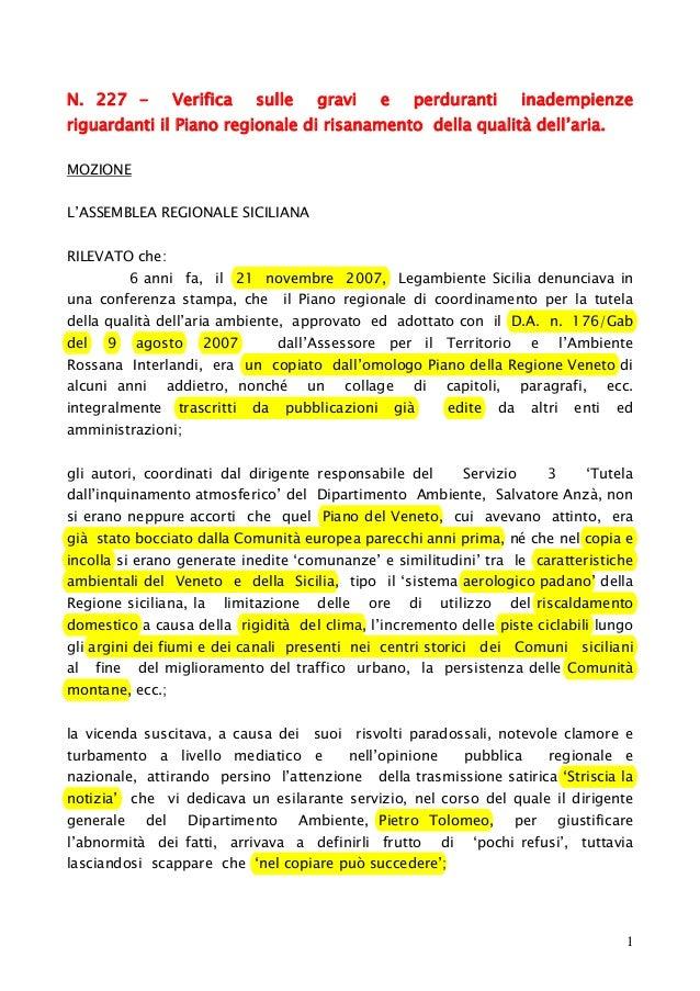 N. 227 -  Verifica  sulle  gravi  e  perduranti  inadempienze  riguardanti il Piano regionale di risanamento della qualità...