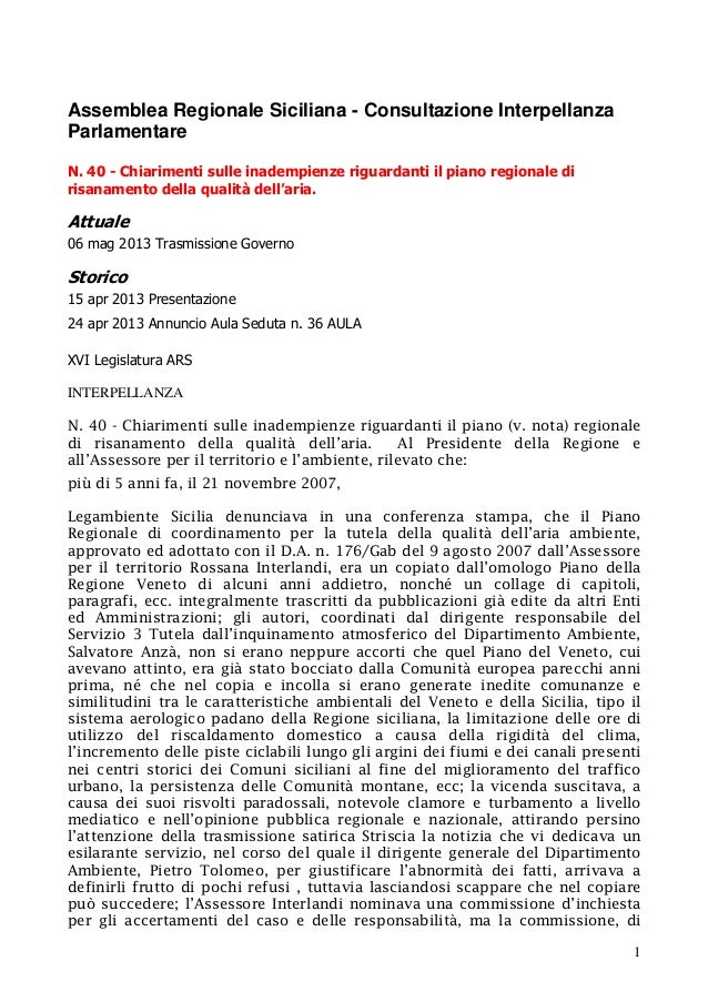 1 Assemblea Regionale Siciliana - Consultazione Interpellanza Parlamentare N. 40 - Chiarimenti sulle inadempienze riguarda...